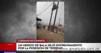 Chosica: Una persona resultó baleada tras enfrentamiento por posesión de terreno - América Televisión