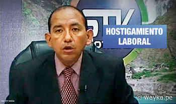 Satipo: Cesan a presentador de noticias que tenía postura crítica con Keiko Fujimori - Wayka