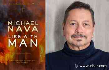 Michael Nava's 'Lies With Man' brings back the mystery - Bay Area Reporter, America's highest circulation LGBT newspaper