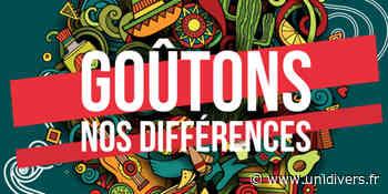 Goûtons Nos Différences 2021 L'Aria samedi 5 juin 2021 - Unidivers