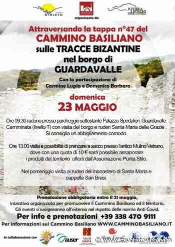 Domenica 23 Maggio appuntamento a Guardavalle con il Cammino Basiliano - Soverato Web