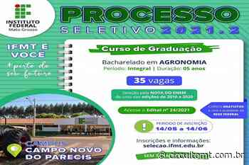 IFMT campus Campo Novo do Parecis está com inscrições abertas para o Processo Seletivo 2021/2 de Agronomia - Circuito Mato Grosso