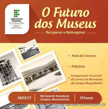 Campus Muzambinho do IFSULDEMINAS promove a live 'O futuro dos museus' - Notícias - Terceiro Tempo - Terceiro Tempo - Milton Neves