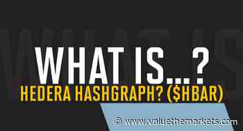 What is Hedera Hashgraph? ($HBAR) - Value The Markets - Value The Markets