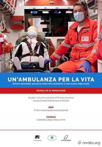 """""""Un'ambulanza per la vita"""": l'appello di Rovato Soccorso al sostegno concreto. - Rovato.org"""