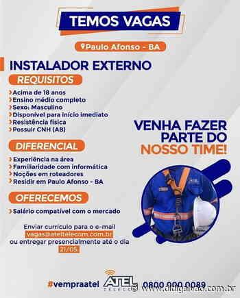 Atel Telecom está contratando 'Instalador Externo' para a cidade de Paulo Afonso-BA - Blog do Didi Galvão