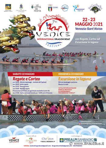 Settima edizione Venice Dragon Boat Festival, Venezia-Sant'Alvise 22 e 23 maggio 2021 - Il Nautilus
