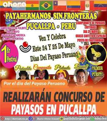 Realizarán concurso de Payasos en Pucallpa - DIARIO AHORA