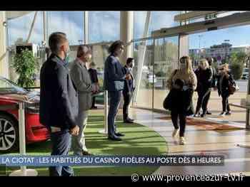La Ciotat : Les habitués du casino fidèles au poste dès 8h du matin | PROVENCE AZUR - PROVENCE AZUR