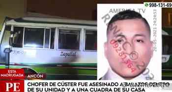 Ancón: delincuentes asesinan a chofer de tres balazos al interior de su unidad - El Comercio Perú
