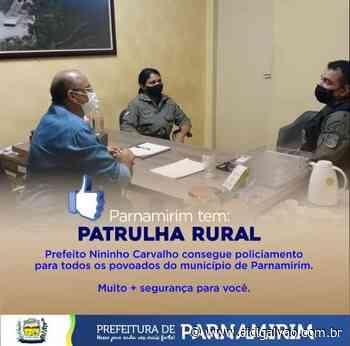 Parnamirim-PE: Prefeito Nininho garante mais segurança para a população - Blog do Didi Galvão
