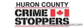 Crime Stoppers seeks public's help in Huron East - Clinton News Record
