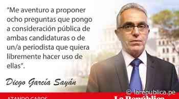 Ocho preguntas para los dos, por Diego García-Sayán - LaRepública.pe