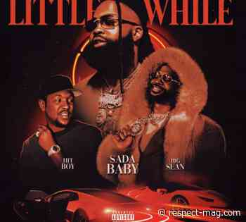 """Sada Baby x Big Sean Debut New Single """"Little While"""" 
