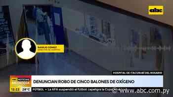 Denuncian robo de cinco balones de oxígeno en Itacurubí del Rosario - ABC Noticias - ABC Color