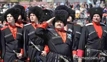 All Russian Cossacks Increasingly Resemble Krasnodar Movement - Jamestown - The Jamestown Foundation