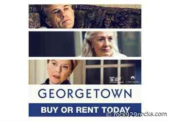 Win a Copy of Georgetown starring Christoph Waltz - ROCK 92.9 Rocks - Rock 92.9