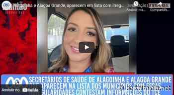 Secretários de saúde de Alagoinha e Alagoa Grande, que aparecem na lista dos municípios com essas irregularidades contestam informações do TCE - PortalMidia