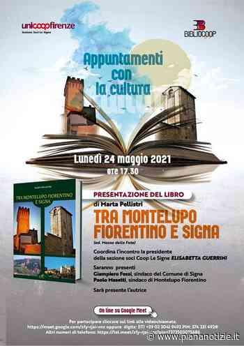 """""""Tra Montelupo Fiorentino e Signa"""", lunedì 24 la presentazione del nuovo libro di Marta Pellistri - piananotizie.it"""