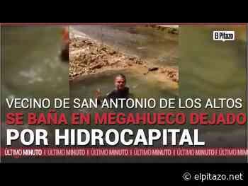 Vecino de San Antonio de los Altos se baña en megahueco de Hidrocapital - El Pitazo
