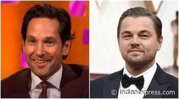 When Ant-Man Paul Rudd advised a confused Leonardo DiCaprio to do Titanic: 'He said I don't know what I will do' - The Indian Express
