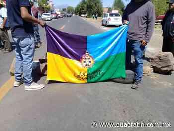 Bloquean pobladores de Nahuatzen carretera en Zacapu - Quadratín - Quadratín Michoacán