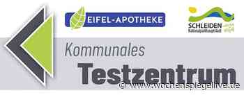 Kommunales Schnelltestzentrum in Schleiden - Eifel - WochenSpiegel