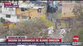 Vecinos de Álvaro Obregón arrojan basura a barrancas - Noticieros Televisa