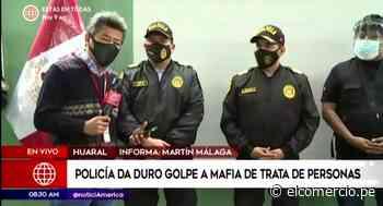 Huaral: capturan a integrantes de banda criminal dedicada a la trata de personas - El Comercio Perú