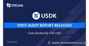 OKLink Releases First USDK Trust Holding Report from Independent Auditor - PR Newswire UK