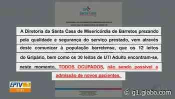 Sobrecarregada, Santa Casa de Barretos, SP, suspende atendimentos de casos graves - G1