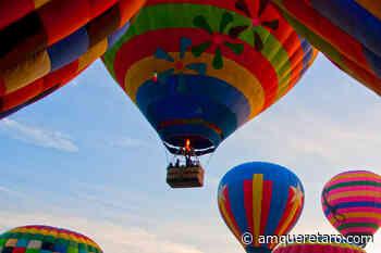 Lánzate a viajar en un globo aerostático en Tequisquiapan. - Periodico a.m.