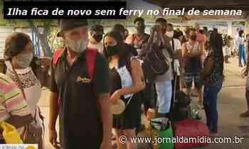 Com liberou geral, Ilha de Itaparica fica de novo sem ferry-boat. - Jornal da Mídia