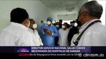 Director del SNS conoce necesidades de hospitales en Samaná - CDN