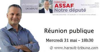 FABREGUES - Réunion publique de Christian ASSAF le Mercredi 31 Mai à 18h30 - Hérault-Tribune