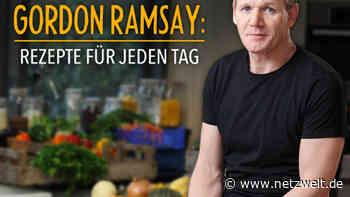Gordon Ramsay: Rezepte für jeden Tag   Sendetermine & Stream   Mai/Juni 2021 - NETZWELT