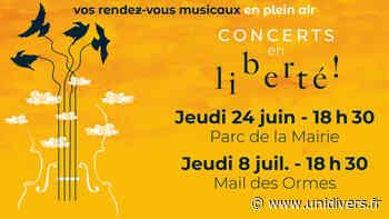 Concerts en liberté Parc de la mairie jeudi 24 juin 2021 - Unidivers
