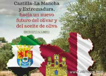 Nueva edición Olimerca: Especial Castilla-La Mancha y Extremadura - OLIMERCA
