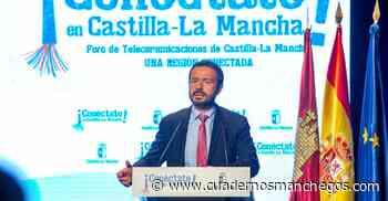 El Gobierno de Castilla-La Mancha presenta su nueva 'Estrategia regional de Telecomunicaciones' para seguir avanzando en la transformación digital de la región - Cuadernos Manchegos