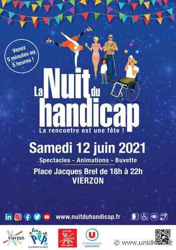 La Nuit du handicap Vierzon samedi 12 juin 2021 - Unidivers