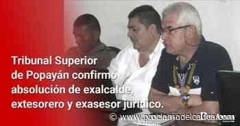 Confirmadas absoluciones judiciales a exfuncionarios de Caloto – Proclama del Cauca - Proclama del Cauca