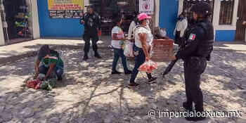 Mantienen prohibido el ambulantaje en Tlaxiaco - El Imparcial de Oaxaca