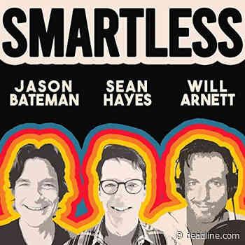 'SmartLess' Podcast From Jason Bateman, Sean Hayes & Will Arnett Signs With CAA - Deadline
