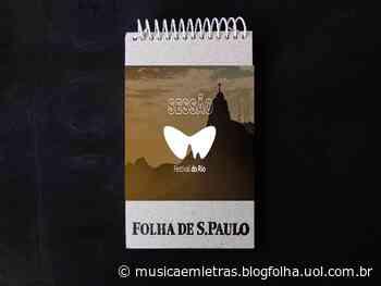 Blitz, Gilberto Gil e Clementina de Jesus em documentários na mostra 'Especial Festival do Rio' – Música em Letras - Folha de S.Paulo