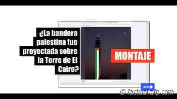 La Torre de El Cairo no fue iluminada con la bandera palestina, es un montaje - AFP Factual