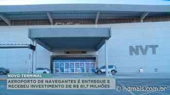 Reforma do aeroporto de Navegantes é entregue - ND Mais