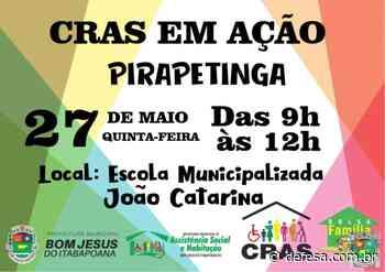 CRAS em Ação, nesta semana, em Pirapetinga e Bom Jardim - Defesa - Agência de Notícias