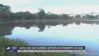 Sem chuva, Santa Cruz das Palmeiras raciona água por 10h e dá multa de R$ 1,2 mil por desperdício - G1
