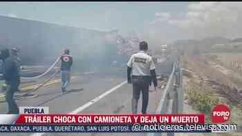 Accidente en autopista Amozoc-Perote, en Puebla, deja un muerto - Noticieros Televisa