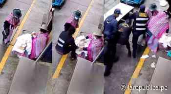 Agentes ediles intervienen violentamente a vendedora de quesos en Huaraz - LaRepública.pe